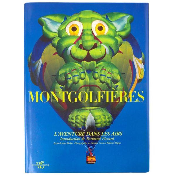 Photo de couverture du livre Montgolfières l'aventure dans les airs de Jean Becker